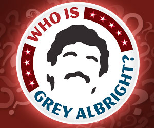 Who is Grey Albright?